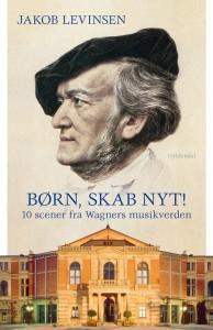 born_skab_nyt_10_scener_fra_wagners_musikverden-jakob_levinsen-22802765-1067845400-frnt