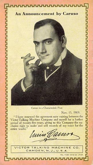 Nu er det ikke længere kun i operahusene og koncertsalene man kan tjene penge som operasanger. I begyndelsen af århundredet dukker en ny og lukrativ bibeskæftigelse op; tenoren Enrico Caruso er blandt de første internationale operasangere, som for en stor dels vedkommende kan takke grammofonen for karrieren – og omvendt kan pladebranchen prale af Carusos og hans operakollegers kulturelle blåstempling af deres maskiner.